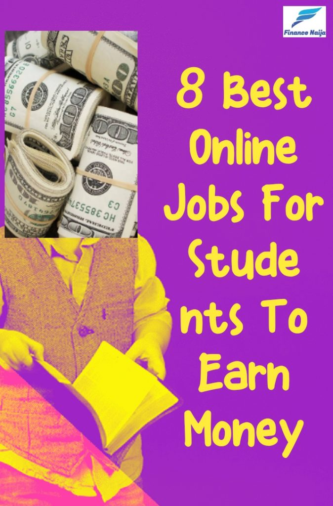 8 Best Online Jobs For Students To Earn Money In 2020