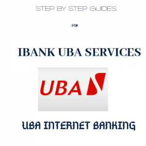 iBank UBA : How To Register For UBA Internet Banking