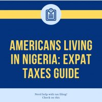 Americans Living in Nigeria: Expat Taxes Guide