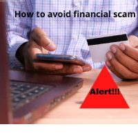 How To Avoid Financial Scam