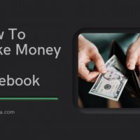 How To Make Money On Facebook In 2021