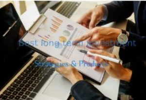 Best Long Term Investment Strategies And Products