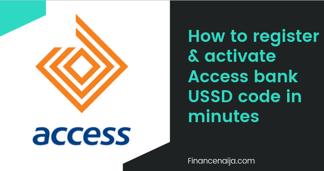 How to register and activate Access bank USSD code in minutes