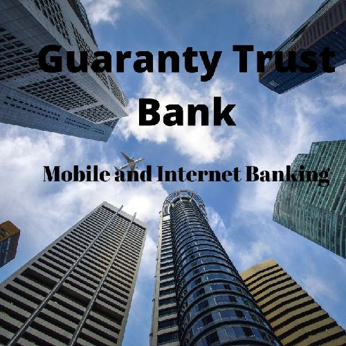 Guaranty trust bank mobile and internet banking( step by step)