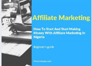 How to start an affiliate marketing in Nigeria