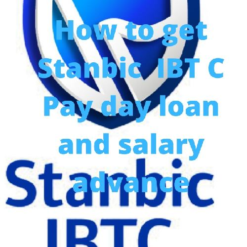 How To Get Stanbic IBTC bank Payday Loan And Salary Advance